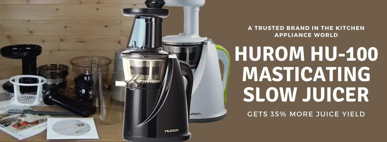 hurom hu-100 masticating slow juicer review