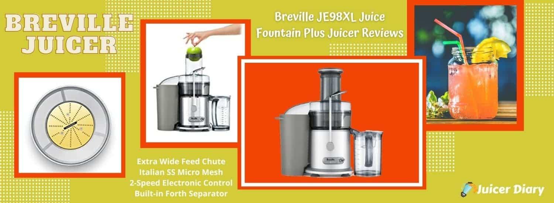 Breville JE98XL Juice Fountain Plus Juicer Reviews