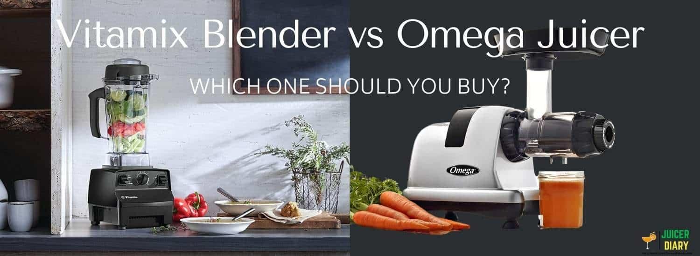 Vitamix Blender vs Omega Juicer